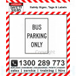 BUS PARKING ONLY 300x450mm Metal
