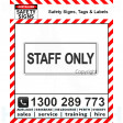 STAFF ONLY Various Sizes Poly / Self Stick Vinyl