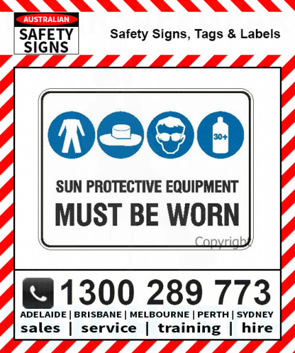 SUN PROTECTIVE EQUIPMENT MUST BE WORN 450x600mm Flute / Metal