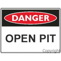 DANGER OPEN PIT Metal 450x600mm